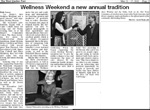 Wellness Weekend a new annual tradition